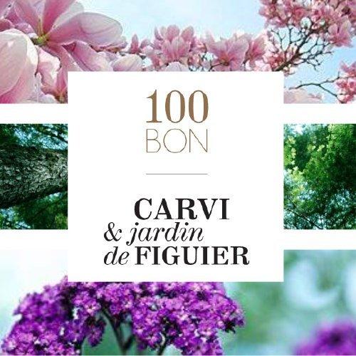 100BON - Carvi & jardin de Figuier