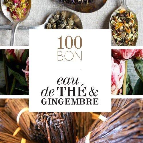 100BON - Eau de Thé & Gingembre