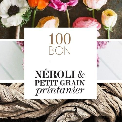 100BON - Néroli & Petit grain printanier
